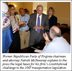 Former Republican Party of Virginia chairman and attorney Patrick McSweeney explains to the press the legal bases for his firm's constitutional challenge to the 2007 transportation legislation.